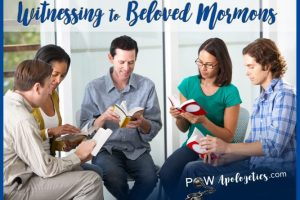 witnessing to beloved Mormons